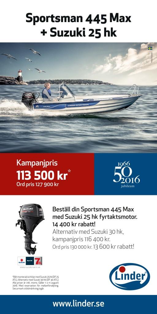 Sportsman 445 Max + Suzuki 25 hk